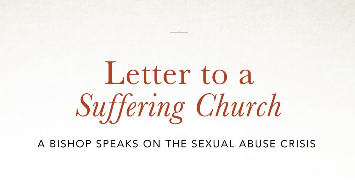 Letter to a Suffering Church: A Bishop Speaks on the Sexual
